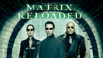 Is The Matrix Reloaded 2003 On Netflix Mexico